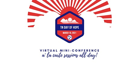 TN Day of Hope Virtual Mini Conference tickets