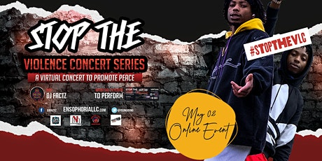Stop The Violence Concert Series tickets