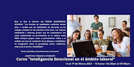"""CURSO """"Inteligencia Emocional en el ámbito laboral"""" boletos"""
