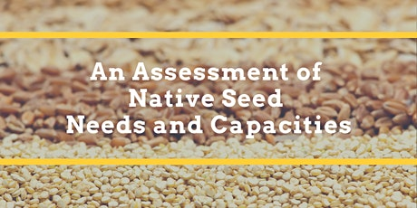 An Assessment of Native Seed Needs and Capacities Public Meeting #5 tickets