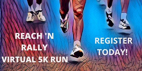 Reach 'n Rally Virtual 5K Run tickets