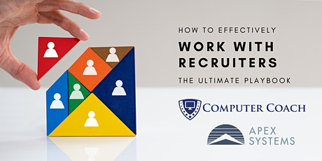 How to Effectively Work with Recruiters: The Ultimate Playbook tickets