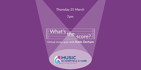What's the score? virtual music quiz with Katie Derham tickets