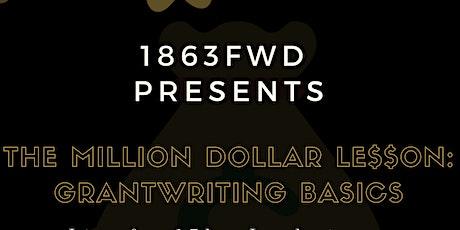 The Million Dollar Lesson In Grantwriting tickets