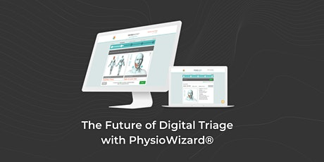 The Future of Digital Triage with PhysioWizard® tickets