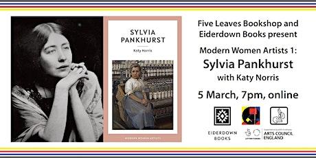 Women Artists: Sylvia Pankhurst, with Katy Norris tickets