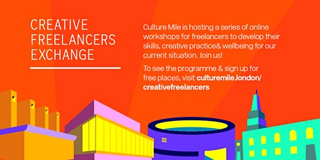 Creative Freelancers Exchange - SME support within Culture Mile tickets