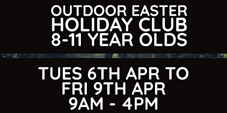 Paradise Wild - Outdoor Adventure Easter Holiday Camp tickets