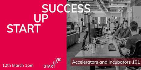 Startup Success Series: Accelerators & Incubators 101 tickets