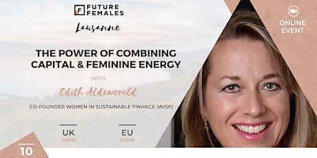 The power of combining Capital & Feminine Energy | FF Lausanne City bilhetes