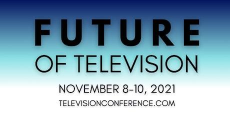 Future of Television 2021 biglietti