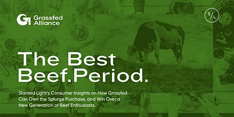 Grassfed Alliance Presents: Consumer Insights for Grassfed Stakeholders tickets