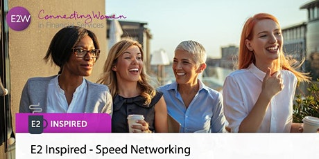 E2 Inspire - Speed Networking tickets