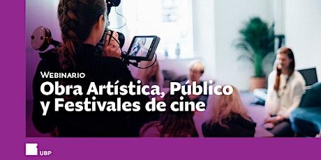 Webinario> Obra Artística, Público y Festivales de Cine entradas