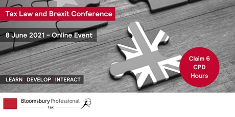 Bloomsbury Professional: Tax Law and Brexit Conference tickets
