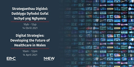 Digital Strategies: Developing the Future of Healthcare in Wales tickets