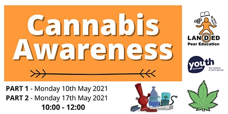 Cannabis Awareness Training - 10 & 17 May 2021 tickets