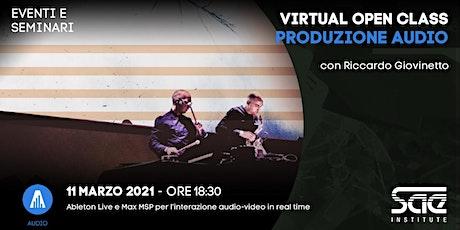 Virtual Open Class • Produzione Audio biglietti