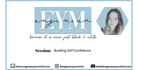 Building Self-Confidence: Workshop (10 spots only) tickets