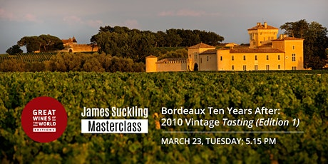 Great Wines of the World Masterclass: Bordeaux 2010 Vintage Tasting tickets