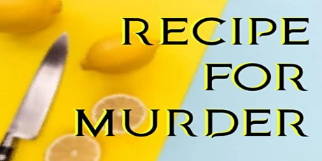 DINNER MURDER MYSTERY PLAY RECIPE FOR MURDER AT PLATES tickets