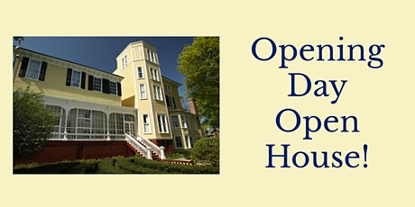 Opening Day Open House! tickets
