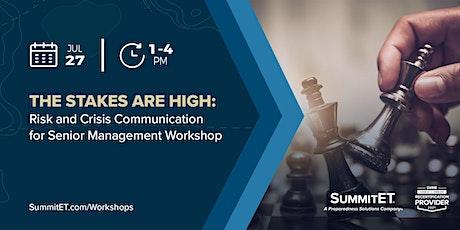 Risk and Crisis Communication for Senior Management Workshop tickets