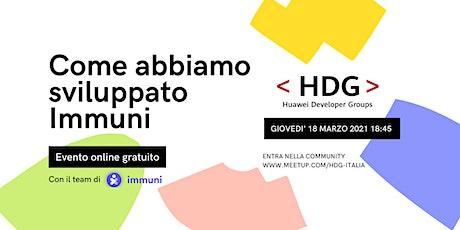 Come abbiamo sviluppato Immuni・Meetup di HDG Italia di marzo biglietti