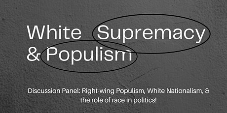 White Supremacy and Populism Event tickets