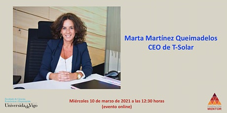 Experiencias en primera persona: Marta Martínez Queimadelos (CEO T-Solar) tickets