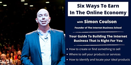 How To Make A Money On The Internet -  With Simon Coulson tickets