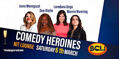 COMEDY HEROINES -A stand-up comedy special for Woman's Day tickets