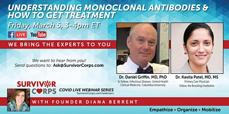 COVID Live Webinar: All About Monoclonal Antibodies & Accessing Treatment tickets