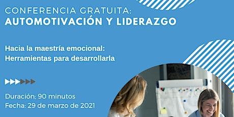 CONFERENCIA GRATUITA: Automotivación y liderazgo boletos