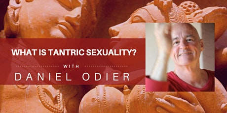 9 Evenings with Daniel Odier: What  is Tantric Sexuality? tickets