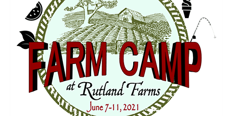 Farm Camp 2021 at Rutland Farms tickets