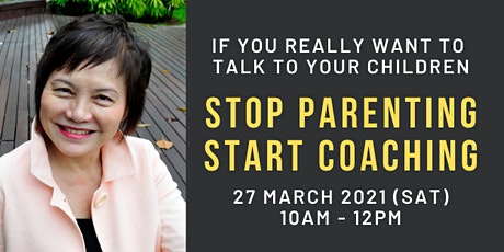 Stop Parenting. Start Coaching (Face to Face Workshop) tickets