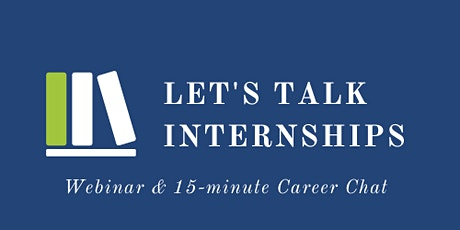 Let's Talk Internships! tickets