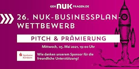 26. NUK-Businessplan-Wettbewerb! Pitch und Prämierungsfeier Tickets