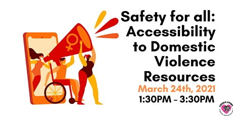 Safety for All: Accessibility of Domestic Violence Resources tickets