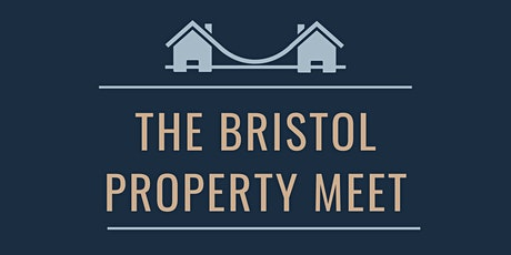 The Bristol Property Meet tickets