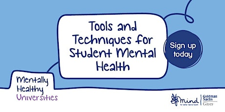 Tools and Techniques for Student Mental Health (begins Tue 27th April) tickets