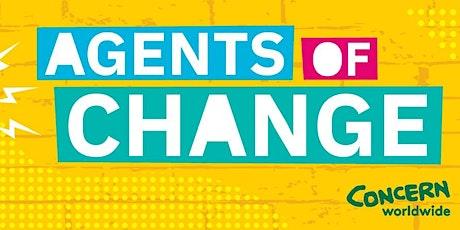 Agents of Change- Concern Worldwide Tickets