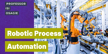 Cutting-edge Robotics Process Automation (RPA) course taught-as-live online tickets