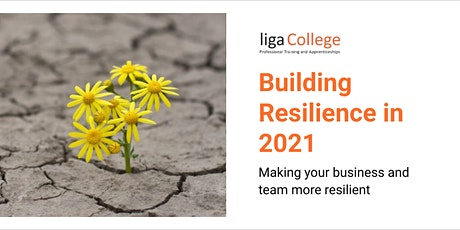 Liga College - Building Resilience tickets