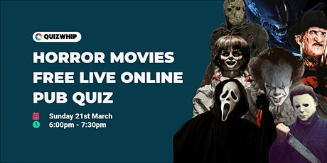 Horror Movies - Free Live Online Pub Quiz from QuizWhip tickets