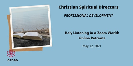 Holy Listening in a Zoom World: How to Hold a On-Line Retreat tickets