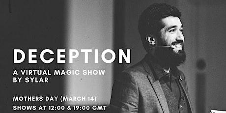 Deception - A Virtual Magic Show tickets