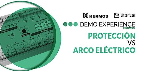 Demo Experience   Protección vs Arco Eléctrico entradas