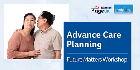 Advance Care Planning - Future Matters Workshop tickets